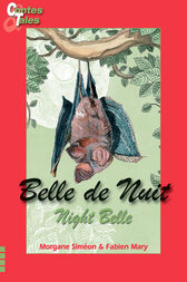 Belle de Nuit/Night Belle by Morgane Siméon