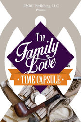 Family Love Time Capsule Preview by Jim Musgrave