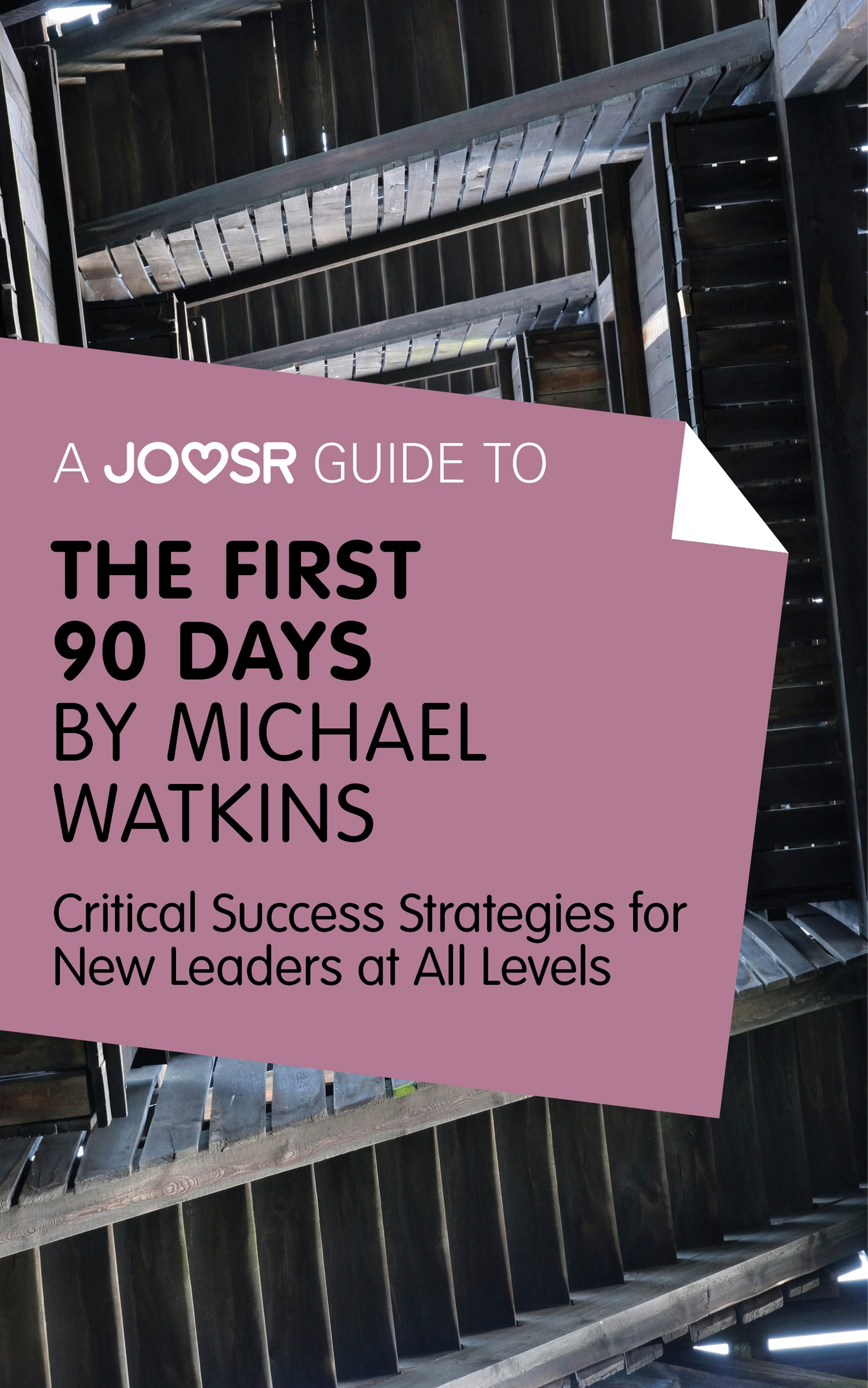 Download Ebook A Joosr Guide to... The First 90 Days by Michael Watkins by Joosr Pdf