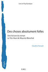 Des choses absolument folles by Claudine Hunault
