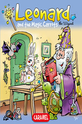 Leonard and the Magical Carrot by Jans Ivens