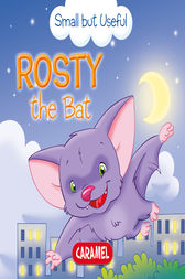 Rosty the Bat by Veronica Podesta