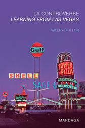 La controverse Learning from Las Vegas by Valéry Didelon