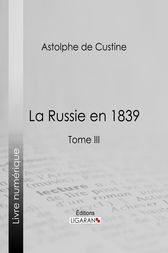 La Russie en 1839 by Astolphe de Custine