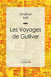 Les Voyages de Gulliver by Jonathan Swift