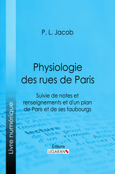 Physiologie des Rues de Paris by P. L. Jacob