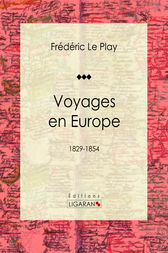 Voyages en Europe by Frédéric Le Play