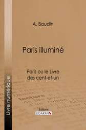Paris illuminé by A. Baudin