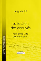 La faction des ennuyés by Auguste Jal