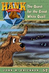 The Quest fort the Great White Quail by John R. Erickson