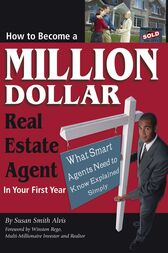 How to Become a Million Dollar Real Estate Agent in Your First Year by Susan Smith-Alvis