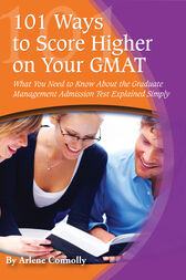 101 Ways to Score Higher on Your GMAT by Arlene Connolly