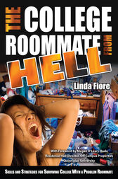 The College Roommate from Hell by Linda Fiore