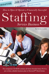 How to Open & Operate a Financially Successful Staffing Service Business by Kristie Lorette