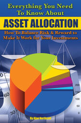 Everything You Need to Know About Asset Allocation by Alan Northcott