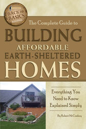 The Complete Guide to Building Affordable Earth-Sheltered Homes by Robert McConkey