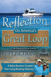 Reflection on America's Great Loop by George Hospodar