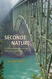 Seconde nature by Jonathan Raban