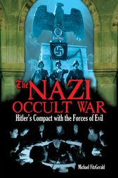 The Nazi Occult War by Michael FitzGerald