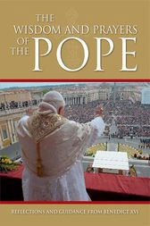The Wisdom and Prayers of the Pope by Arcturus Publishing