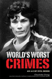 World's Worst Crimes by Charlotte Greig