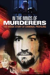 In The Minds of Murderers by Paul Roland