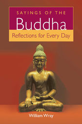 Sayings of the Buddha by William Wray