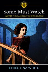 Some Must Watch by Ethal Lina White
