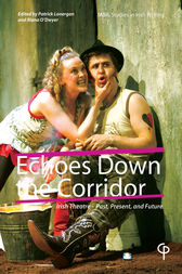 Echoes Down the Corridor by Patrick Lonergan