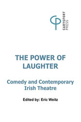 The Power of Laughter by Eric Weitz