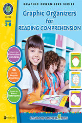 Graphic Organizers for Reading Comprehension by Classroom Complete Press