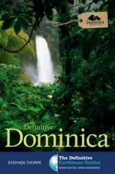 Definitive Dominica by Stephen Thorpe