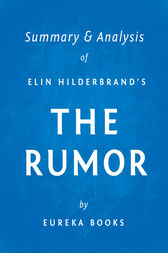 The Rumor by Elin Hilderbrand | Summary & Analysis
