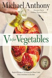 V Is for Vegetables by Michael Anthony