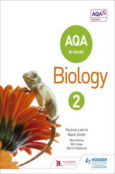 AQA A Level Biology Student Book 2 by Pauline Lowrie