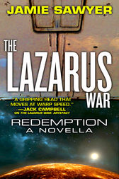 The Lazarus War: Redemption by Jamie Sawyer