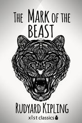 The Mark of the Beast by Rudyard Kipling