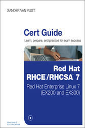 Red Hat RHCSA/RHCE 7 Cert Guide by Sander van Vugt