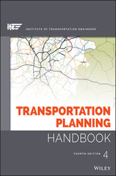 Transportation Planning Handbook by ITE (Institute of Transportation Engineers);  Michael D. Meyer