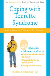 Coping with Tourette Syndrome by Sandra Buffolano