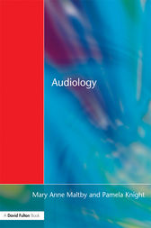 Audiology by Mary Anne Maltby