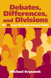 Debates, Differences and Divisions by Michael Kryzanek