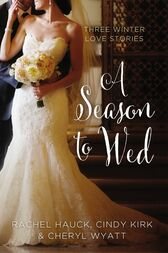 A Season to Wed by Zondervan