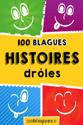 100 Histoires drôles by 100blagues.fr