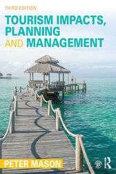 Tourism Impacts, Planning and Management by Peter Mason
