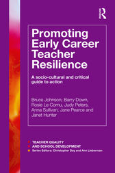 Promoting Early Career Teacher Resilience by Bruce Johnson