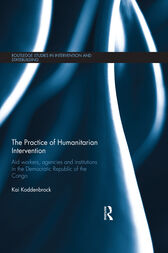 The Practice of Humanitarian Intervention by Kai Koddenbrock