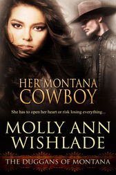 Her Montana Cowboy by Molly Ann Wishlade