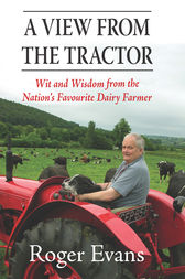 View from the Tractor by Roger Evans