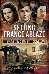 Setting France Ablaze by Peter Jacobs